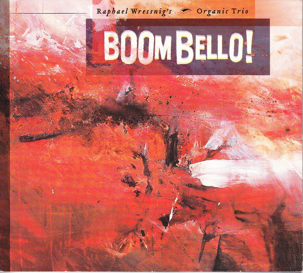 RAPHAEL WRESSNIG - Boom Bello cover