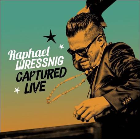 RAPHAEL WRESSNIG - Captured Live cover