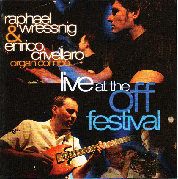 RAPHAEL WRESSNIG - Live At The Off Festival cover
