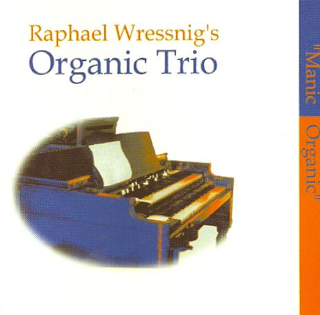 RAPHAEL WRESSNIG - Manic Organic cover