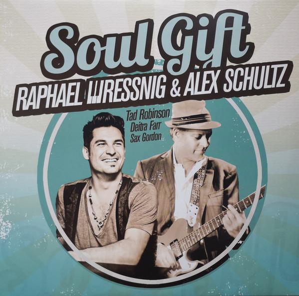 RAPHAEL WRESSNIG - Raphael Wressnig - Alex Schultz : Soul Gift cover