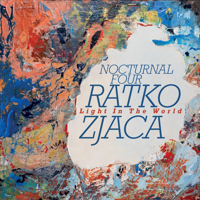 RATKO ZJAČA - Light in the World cover