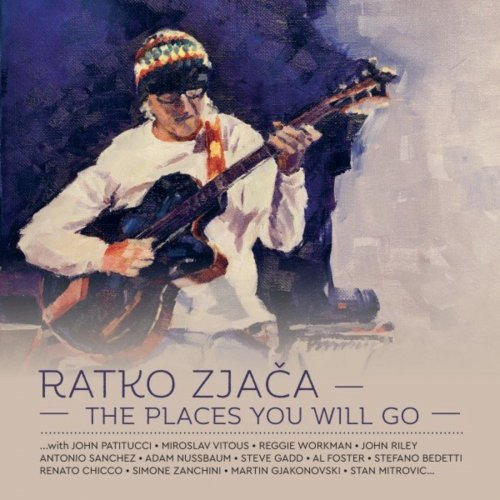 RATKO ZJAČA - The Places You Will Go cover