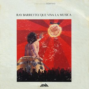 RAY BARRETTO - Que Viva La Musica cover