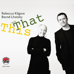 REBECCA KILGORE - This And That cover