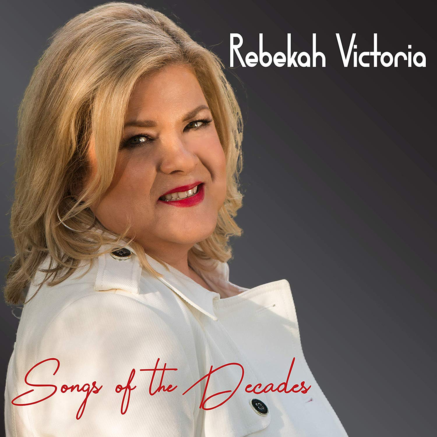 REBEKAH VICTORIA - Songs Of The Decades cover