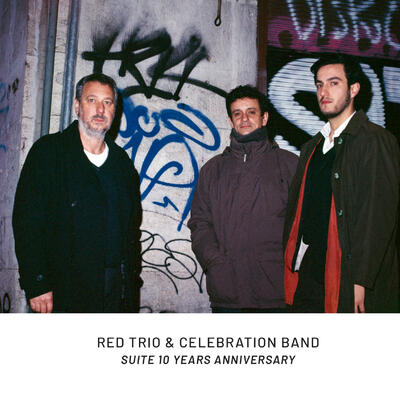 RED TRIO - Suite 10 Years Anniversary cover