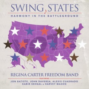 REGINA CARTER - Swing States : Harmony in the Battleground cover