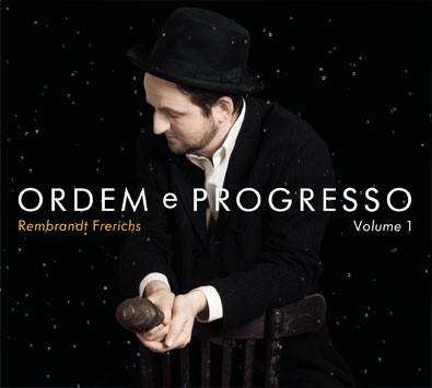 REMBRANDT FRERICHS - Ordem E Progesso Vol.1 cover