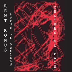 RENT ROMUS - Culture of Pain cover