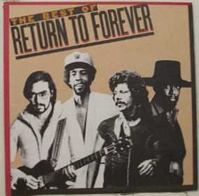 RETURN TO FOREVER - The Best of Return to Forever cover