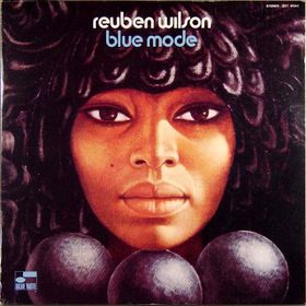 REUBEN WILSON - Blue Mode (aka Organ Talk) cover