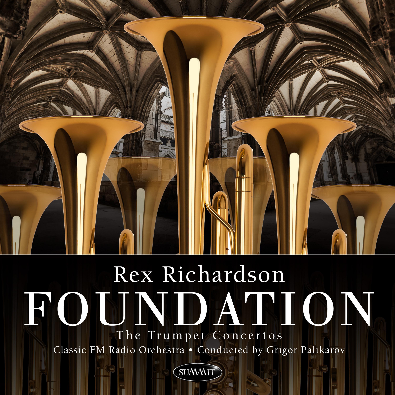 REX RICHARDSON - Foundation : The Trumpet Concertos cover