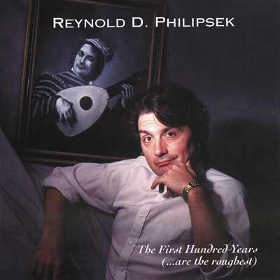 REYNOLD PHILIPSEK - The First Hundred Years cover