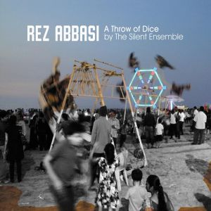 REZ ABBASI - A Throw Of Dice cover