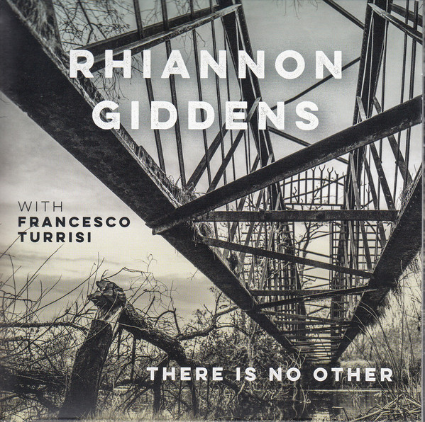 RHIANNON GIDDENS - There Is No Other cover