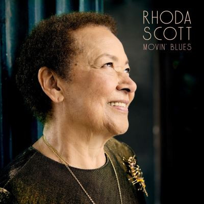 RHODA SCOTT - Movin' Blues cover