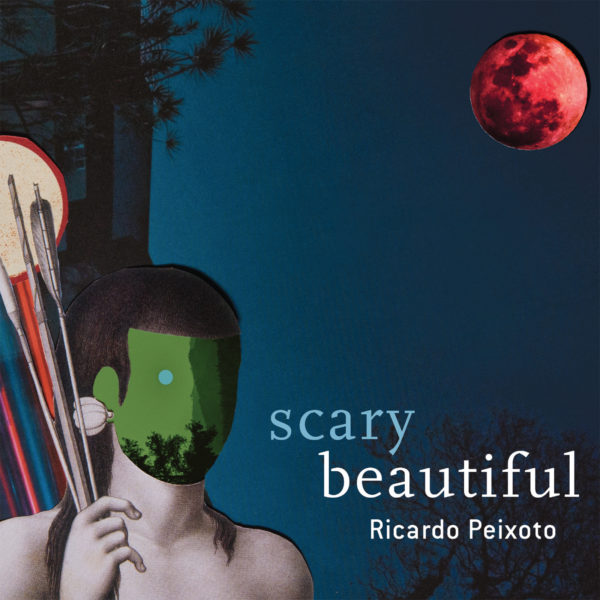 RICARDO PEIXOTO - Scary Beautiful cover