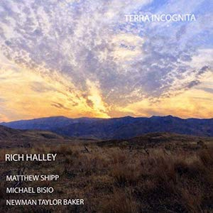 RICH HALLEY - Rich Halley, Matthew Shipp, Michael Bisio, Newman Taylor Baker : Terra Incognita cover
