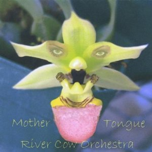 RIVER COW ORCHESTRA - Mother Tongue cover