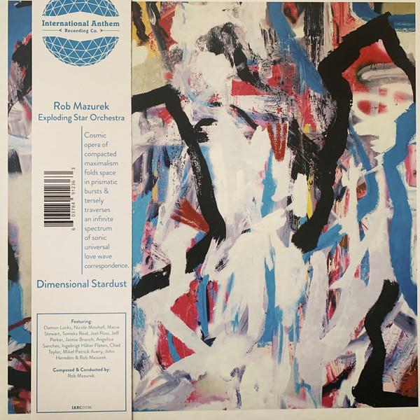 ROB MAZUREK - Rob Mazurek Exploding Star Orchestra : Dimensional Stardust cover