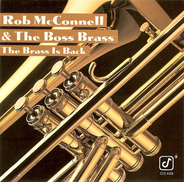 ROB MCCONNELL - The Brass Is Back cover