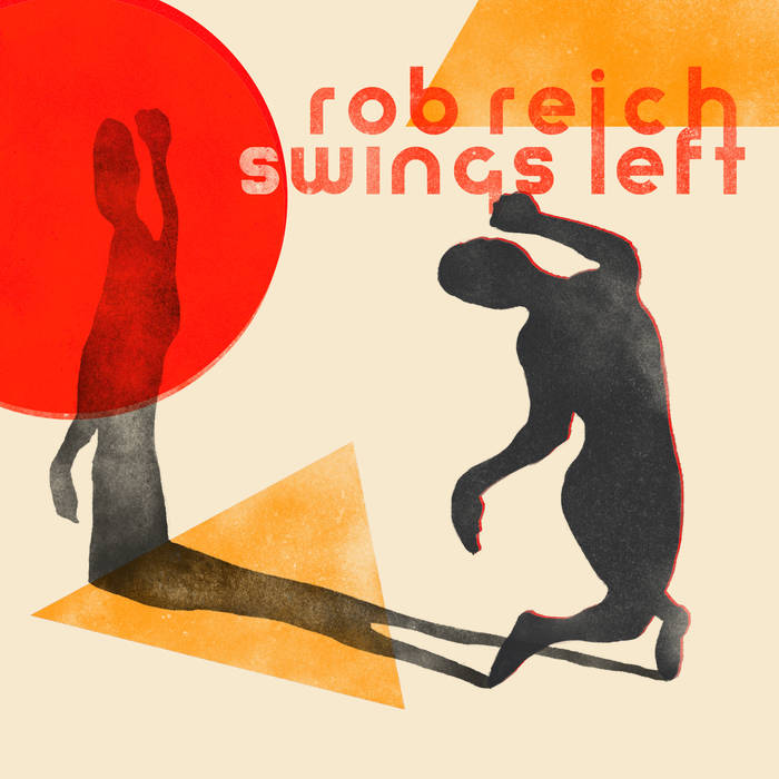 ROB REICH - Swings Left cover