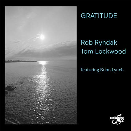 ROB RYNDAK - Rob Ryndak & Tom Lockwood : Gratitude cover