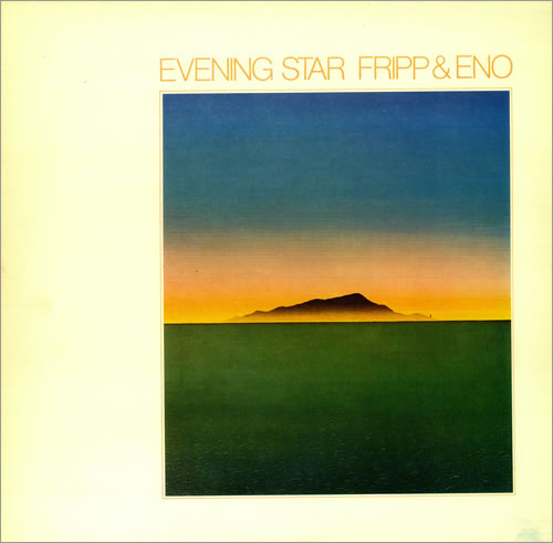 ROBERT FRIPP - Evening Star (with Eno) cover