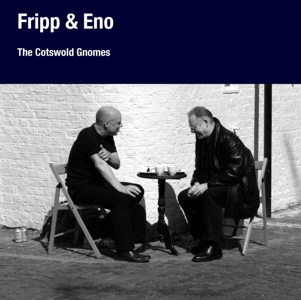 ROBERT FRIPP - The Cotswold Gnomes (with Eno) cover