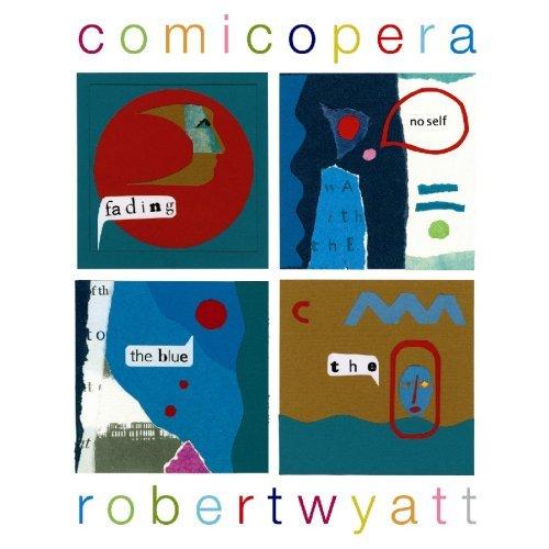ROBERT WYATT - Comicopera cover
