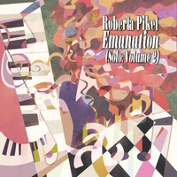 ROBERTA PIKET - Emanation: Solo, Vol. 2 cover