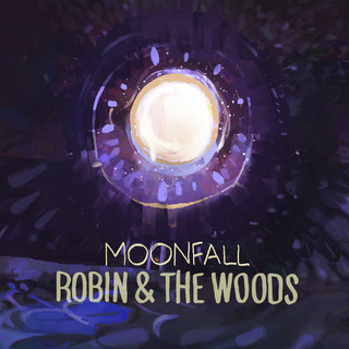 ROBIN AND THE WOODS - Moonfall cover