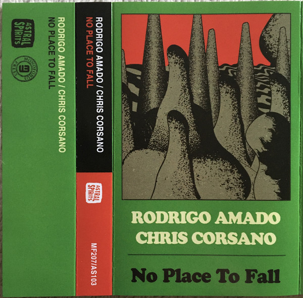 RODRIGO AMADO - Rodrigo Amado / Chris Corsano : No Place To Fall cover