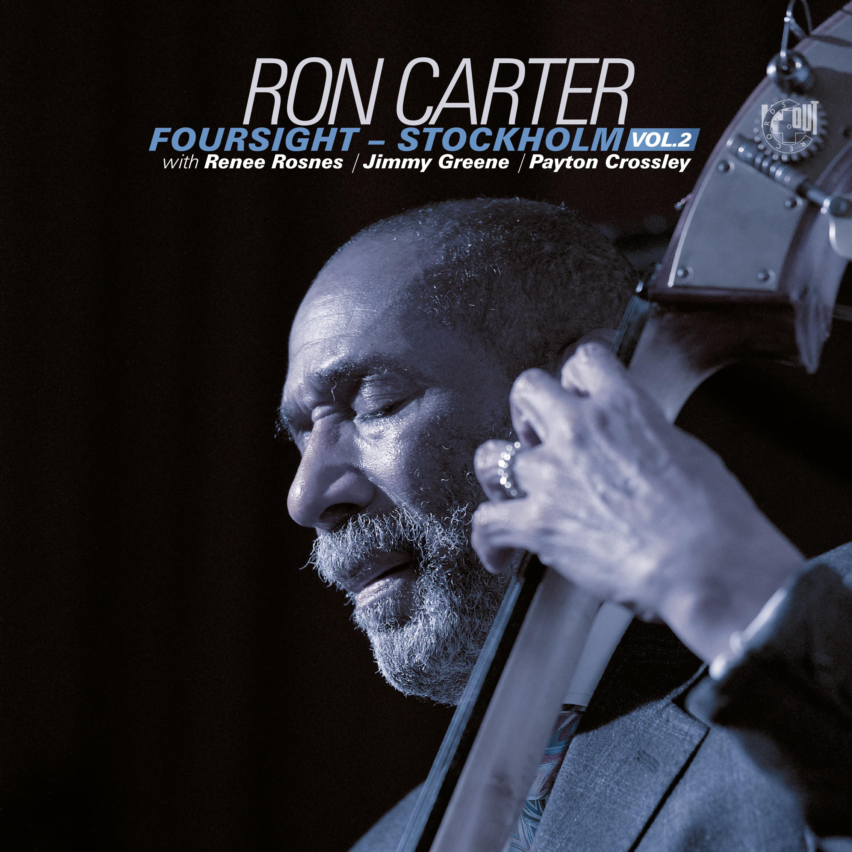RON CARTER - Foursight - Stockholm, Vol.2 cover