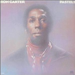 RON CARTER - Pastels cover