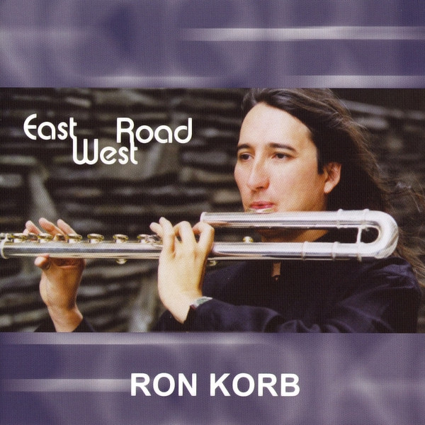RON KORB - East West Road cover