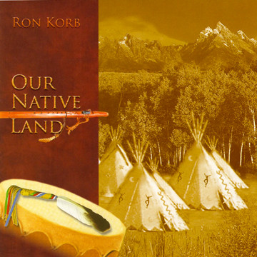 RON KORB - Our Native Land cover