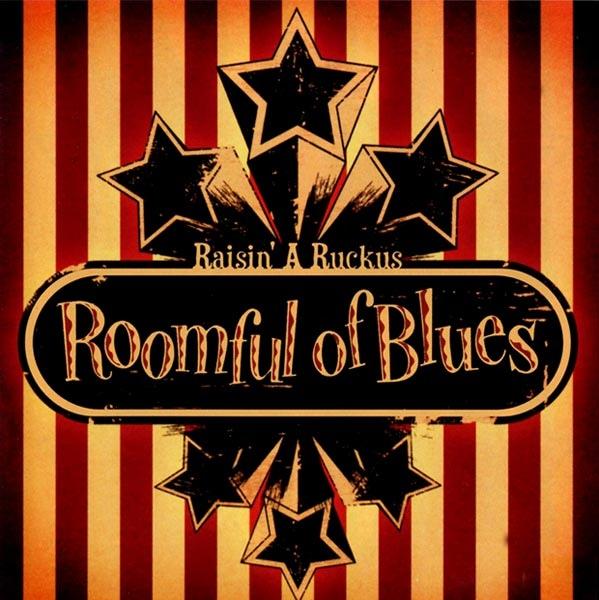 ROOMFUL OF BLUES - Raisin' a Ruckus cover