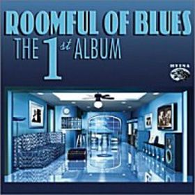 ROOMFUL OF BLUES - The First Album cover