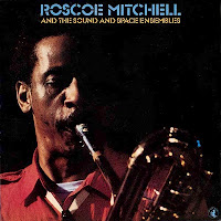 ROSCOE MITCHELL - And The Sound And Space Ensembles cover