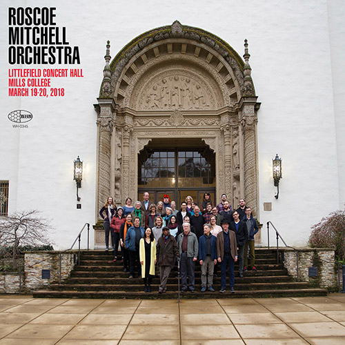 ROSCOE MITCHELL - Littlefield Concert Hall Mills College, March 19-20 2018 cover