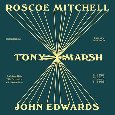 ROSCOE MITCHELL - Roscoe Mitchell - Tony Marsh - John Edwards ‎: Improvisations cover