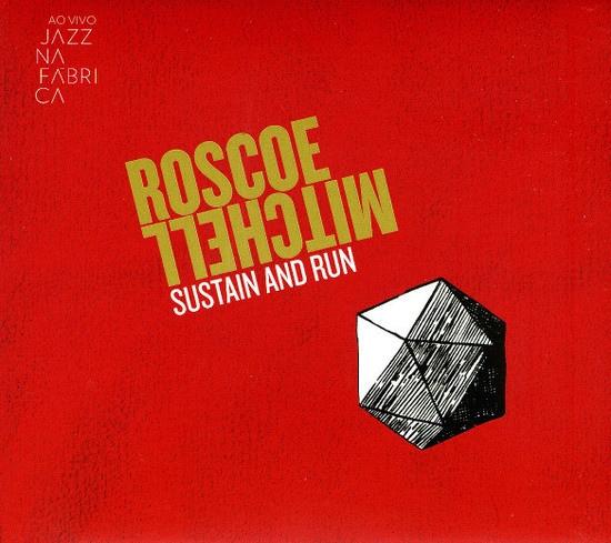 ROSCOE MITCHELL - Sustain And Run Ao Vivo Jazz Na FÁBrica cover