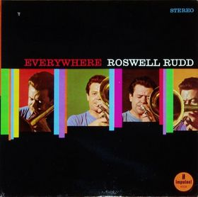 ROSWELL RUDD - Everywhere cover