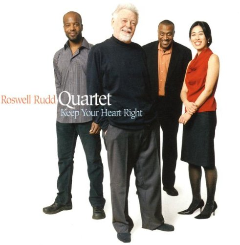 ROSWELL RUDD - Keep Your Heart Right cover