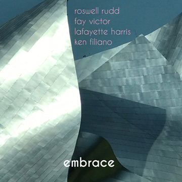 ROSWELL RUDD - Roswell Rudd / Fay Victor / Lafayette Harris / Ken Filiano : Embrace cover