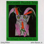 ROSWELL RUDD - The Unheard Herbie Nichols, Vol. 1 cover