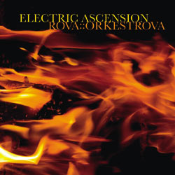 ROVA - Orkestrova – Electric Ascension cover