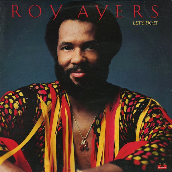 Roy Ayers Lets Do It